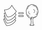 Malvorlage  sparsam mit Energie umgehen, Papier kommt von Bäumen